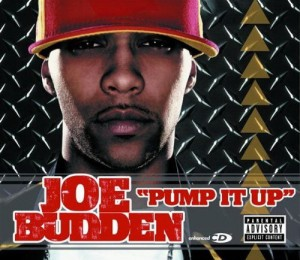 Joe Budden pump it up